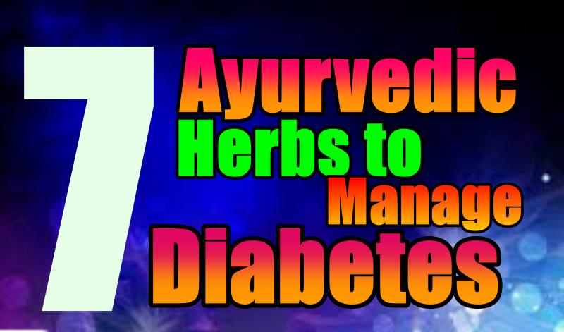 Ayurvedic Herbs to Manage diabetes